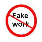 no fake work
